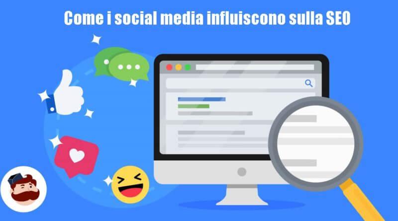 i social media influiscono sulla SEO