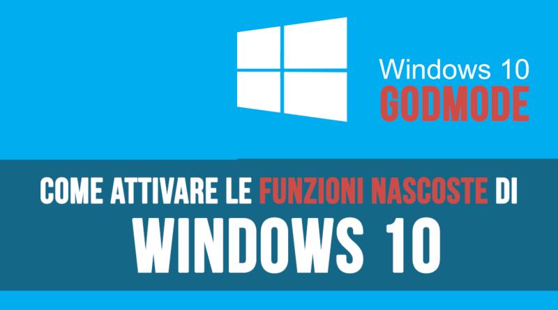 come attivare le funzionalità nascoste di windows