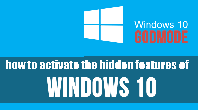 how to activate the hidden features of windows