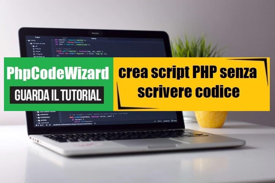 phpcodewizard.it - un generatore di codice php