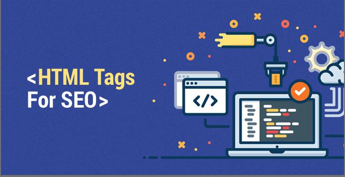Esistono 7 tag HTML essenziali per la SEO