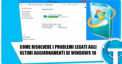 come risolvere i problemi legati agli ultimi aggiornamenti di windows 10