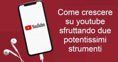 come crescere su youtube sfruttando due potentissimi strumenti