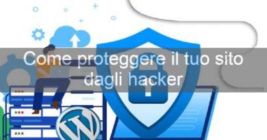 Come proteggere il proprio sito wordpress dagli hacker