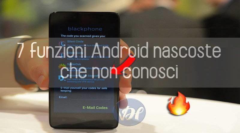 funzioni android nascoste