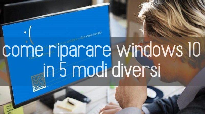 come riparare windows 10