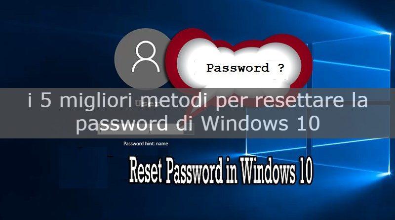 resettare la password di windows 10